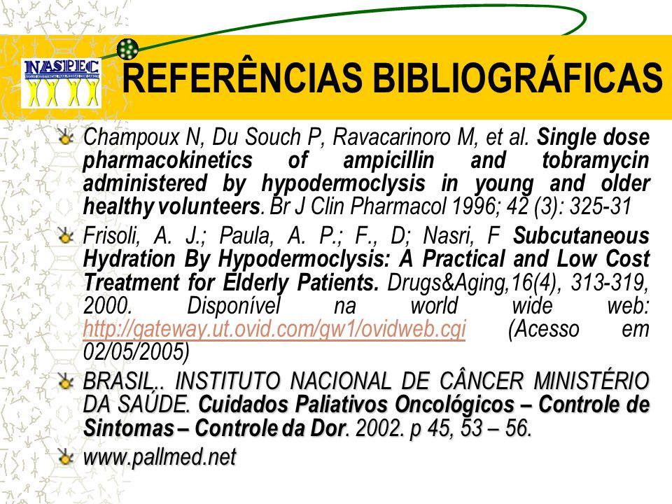 REFERÊNCIAS BIBLIOGRÁFICAS Champoux N, Du Souch P, Ravacarinoro M, et al.