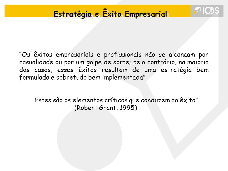 """""""Os êxitos empresariais e profissionais não se alcançam por casualidade ou por um golpe de sorte; pelo contrário, na maioria dos casos, esses êxitos r"""