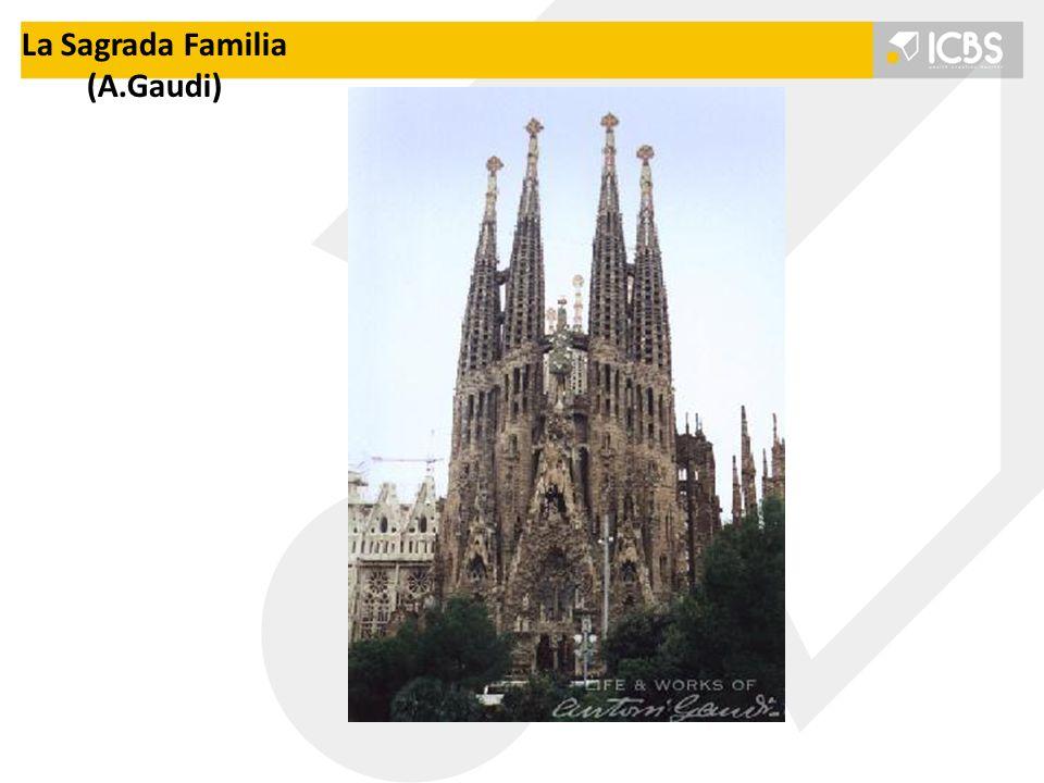 La Sagrada Familia (A.Gaudi)