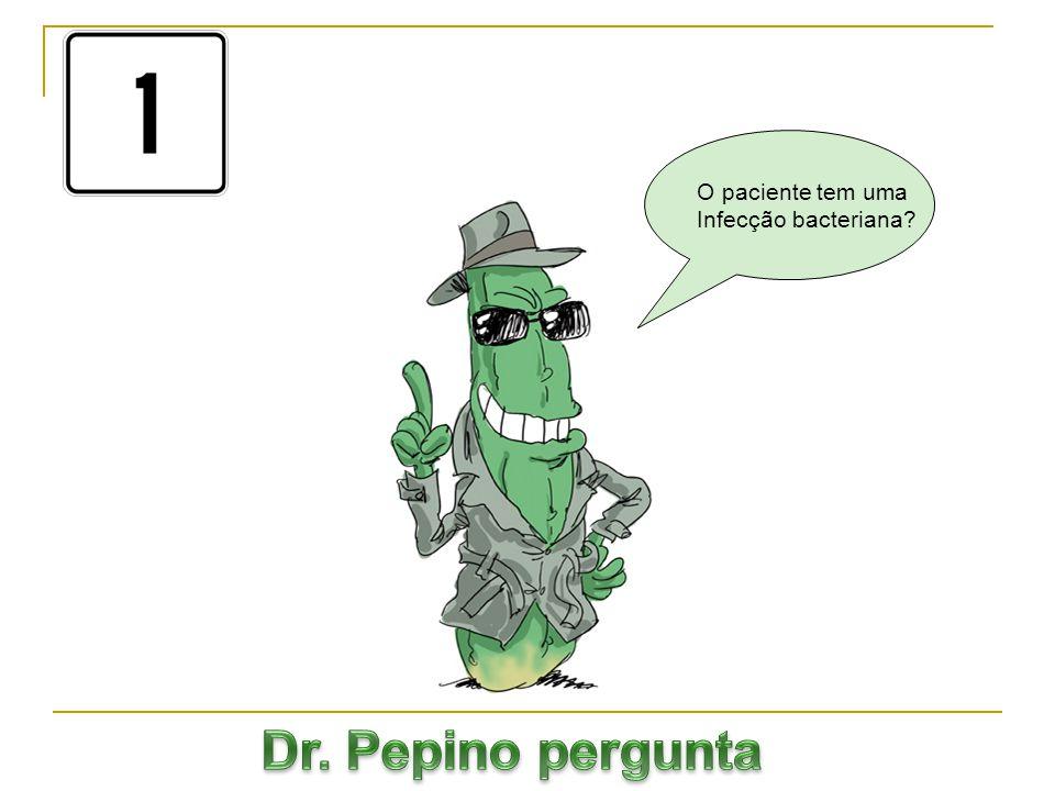 Pergunta 2: Você dá antibióticos para ferida exposta, onde houve o crescimento de P.aeruginosa.