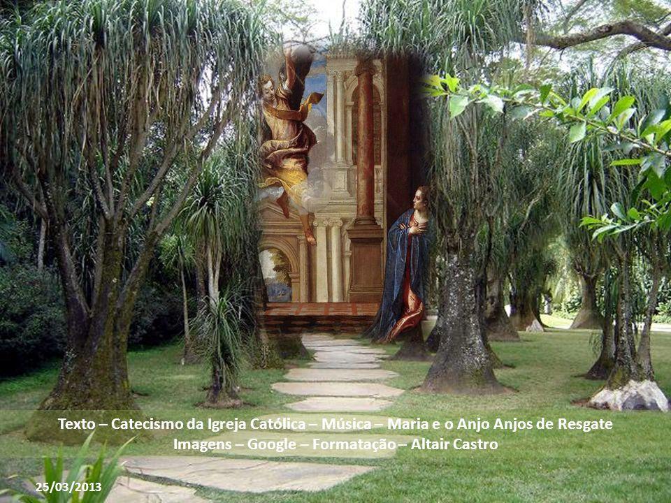 Plenitude do tempo tem início na Anunciação A Anunciação a Maria inaugura a
