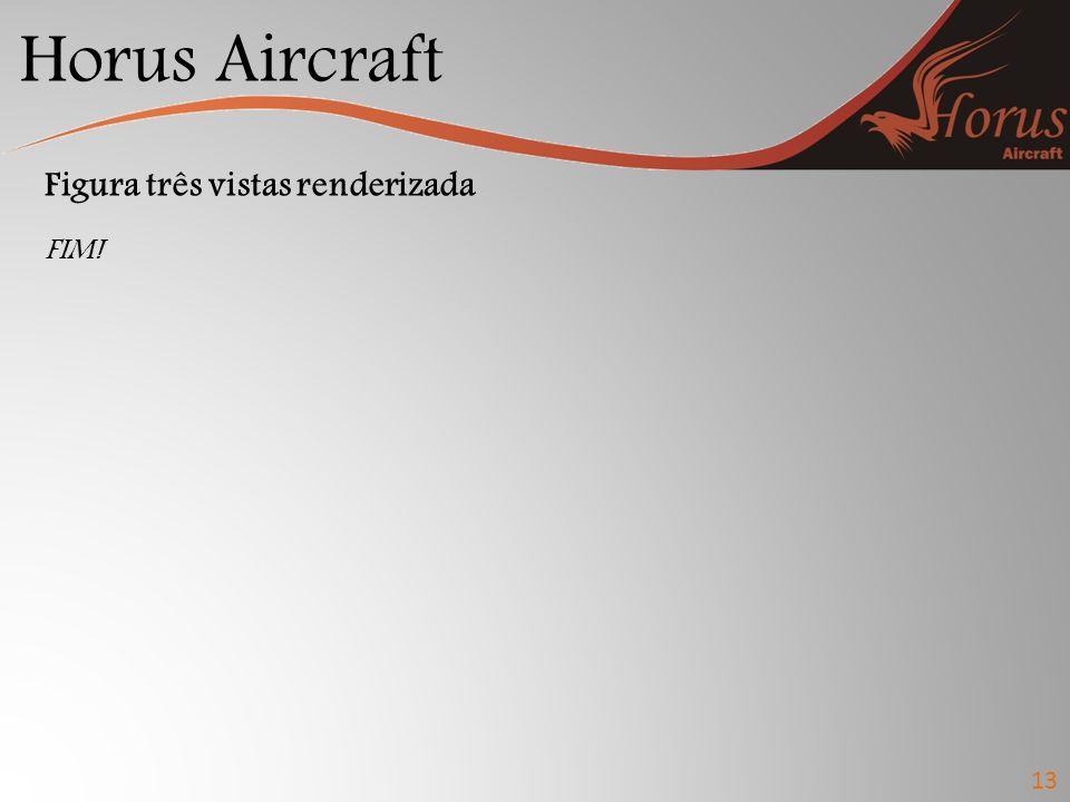 Horus Aircraft 13 Figura três vistas renderizada FIM!
