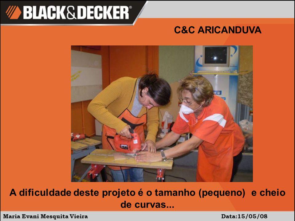 Maria Evani Mesquita Vieira Data:17/05/08 C&C ARICANDUVA É necessário o conforto das mesinhas e muita paciência na hora da colagem das caixinhas.
