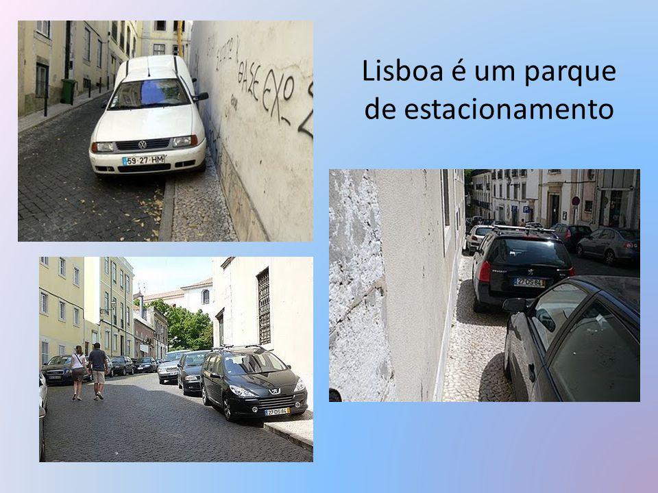 Lisboa é um parque de estacionamento