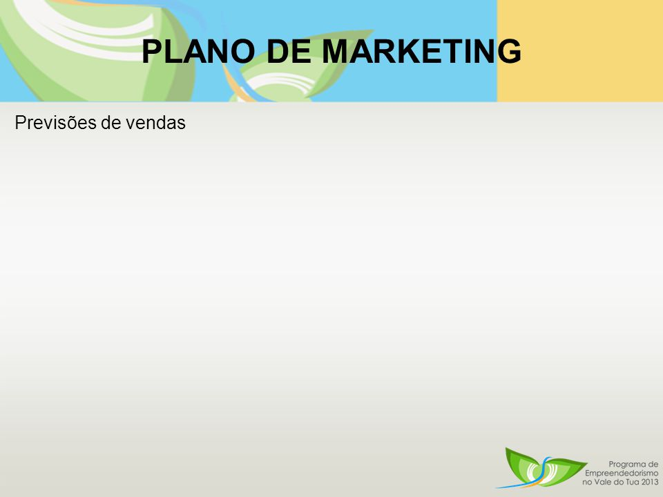 PLANO DE MARKETING Previsões de vendas