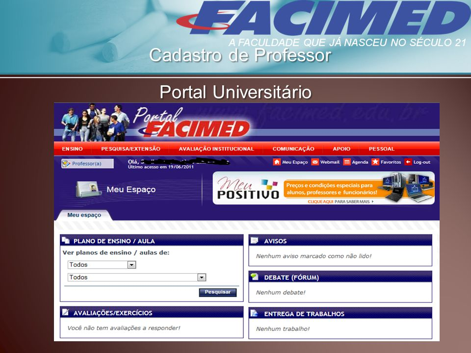 Cadastro de Professor Portal Universitário A FACULDADE QUE JÁ NASCEU NO SÉCULO 21