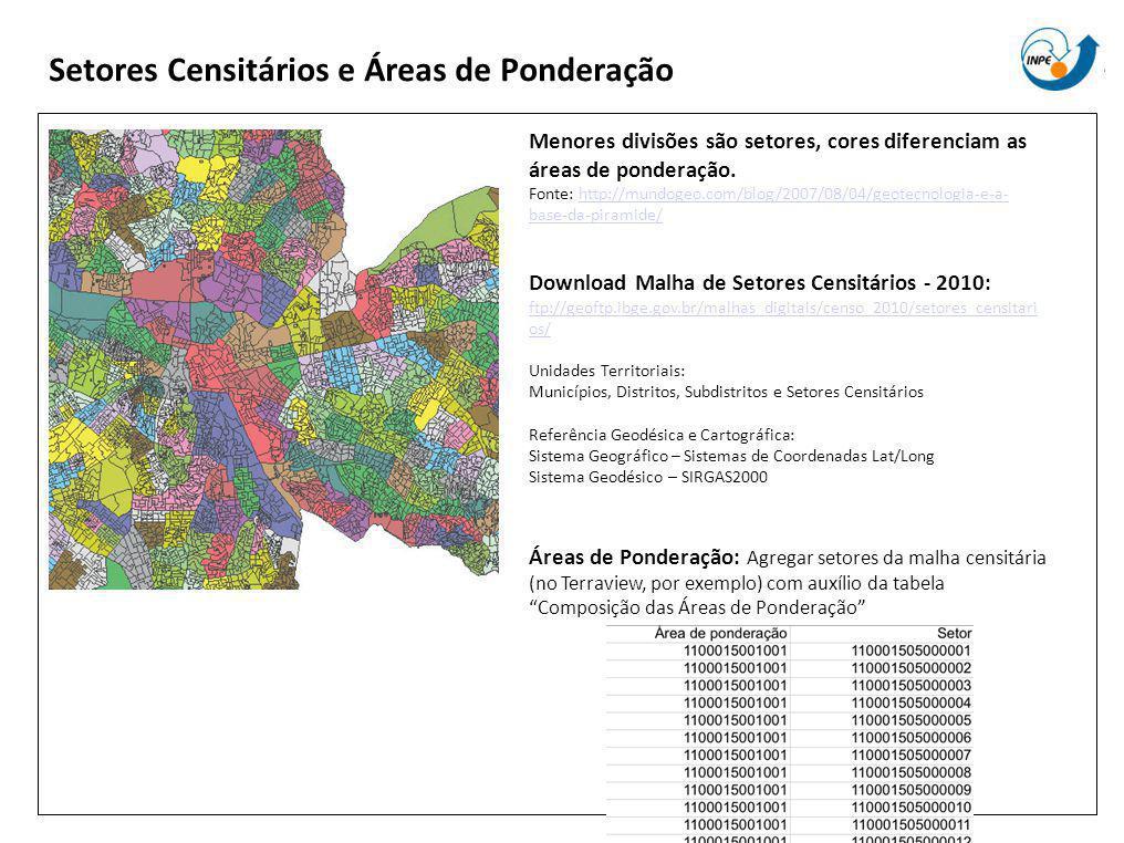Setores Censitários e Áreas de Ponderação Menores divisões são setores, cores diferenciam as áreas de ponderação.