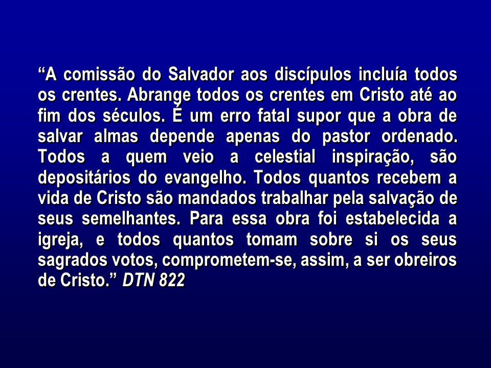 A comissão do Salvador aos discípulos incluía todos os crentes.