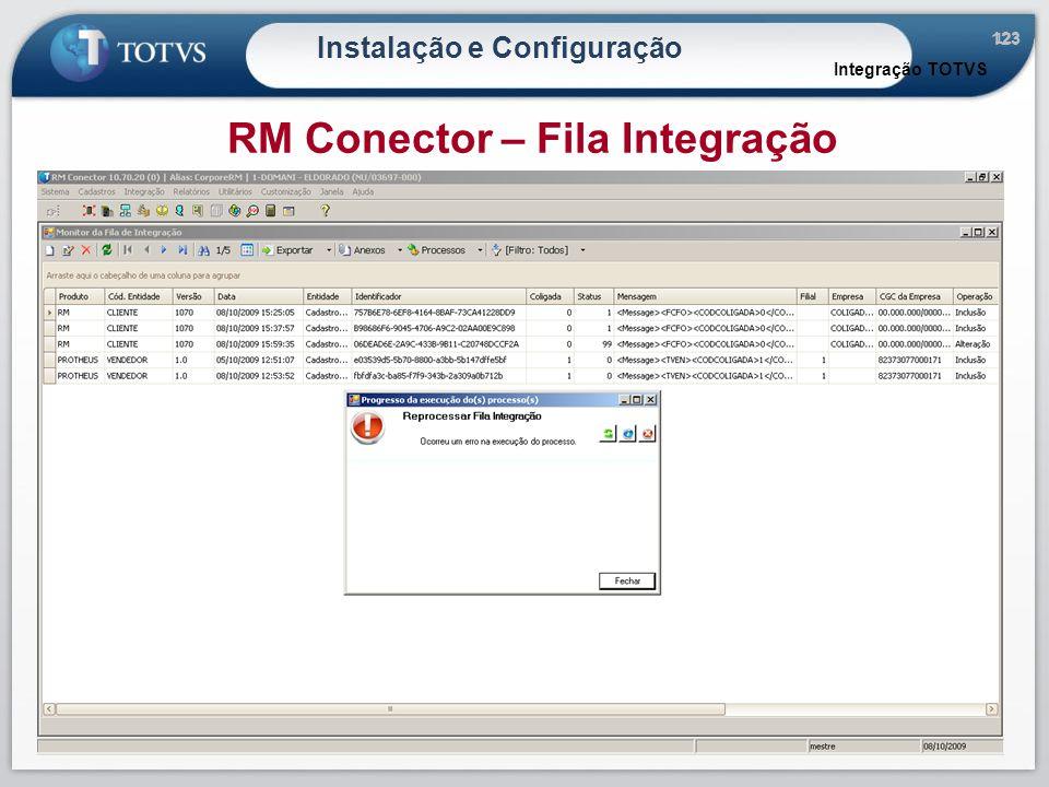 123 Instalação e Configuração Integração TOTVS RM Conector – Fila Integração