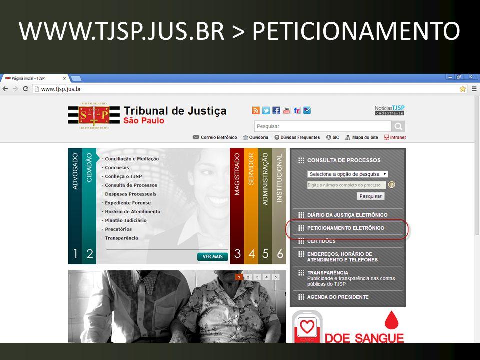 WWW.TJSP.JUS.BR > PETICIONAMENTO