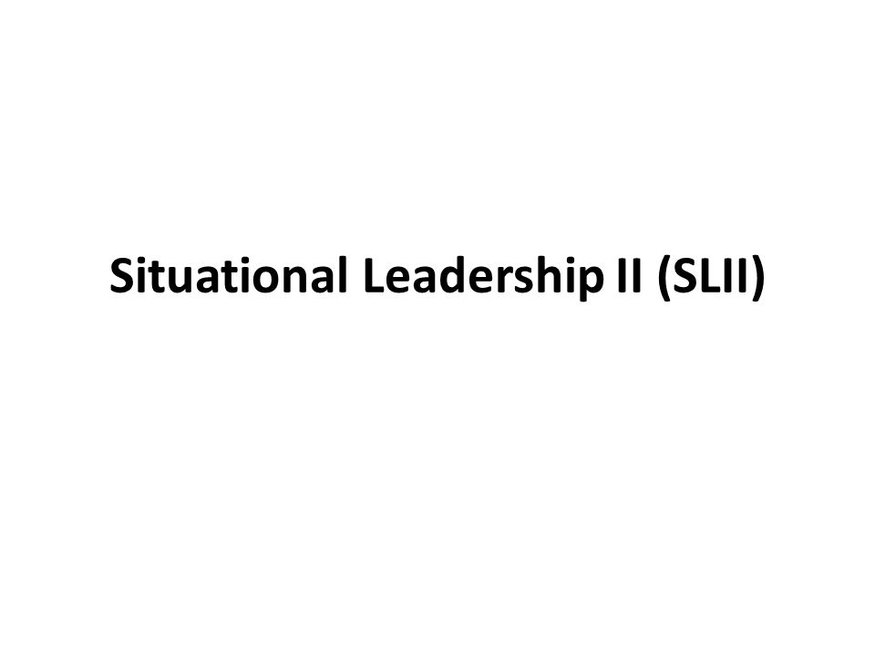 Situational Leadership II (SLII)