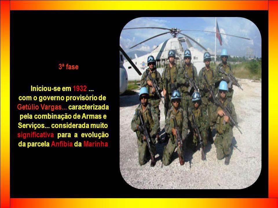 Nesta fase marcante os Fuzileiros Navais atuaram ativamente: - Contra Oribe e Rosas - Contra Aguirre - Na Tríplice Aliança (1864 - 1870) - Revolta da