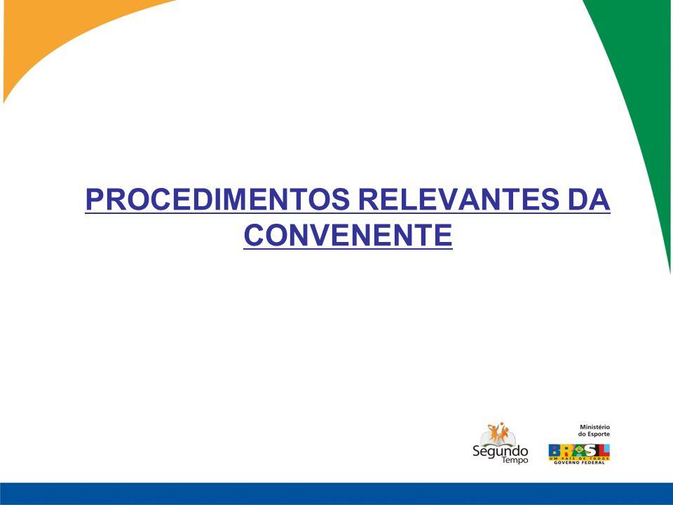 PROCEDIMENTOS RELEVANTES DA CONVENENTE
