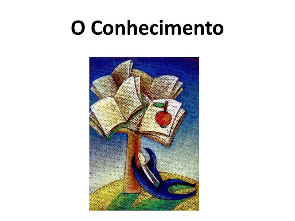 O Conhecimento