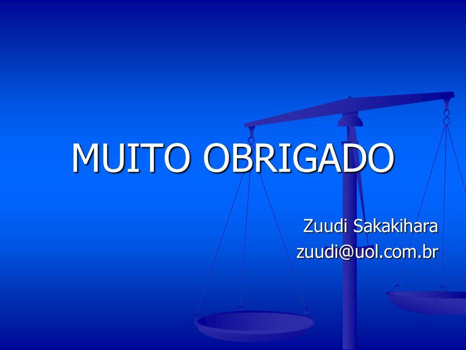 MUITO OBRIGADO Zuudi Sakakihara zuudi@uol.com.br