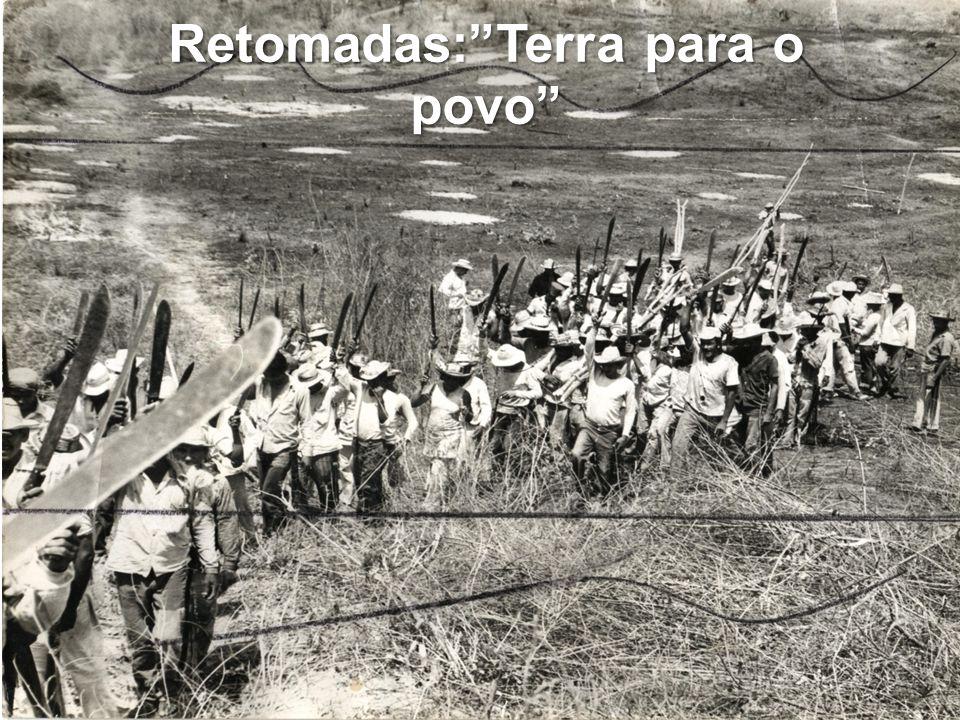 Retomadas: Terra para o povo
