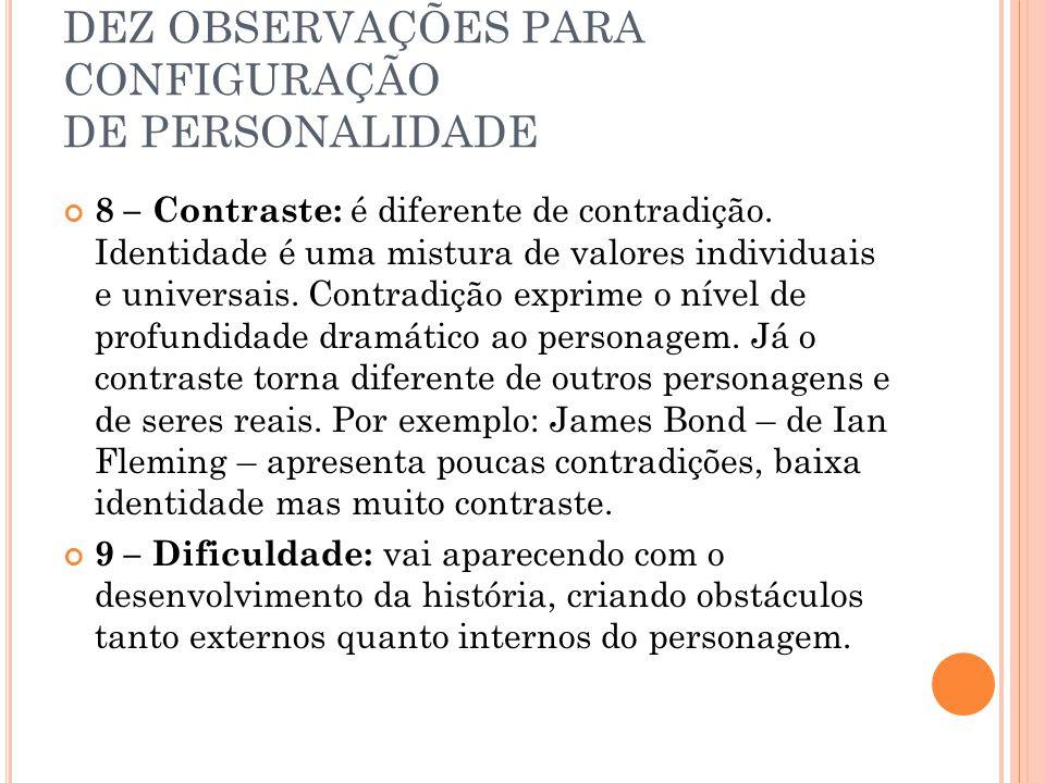 8 – Contraste: é diferente de contradição.