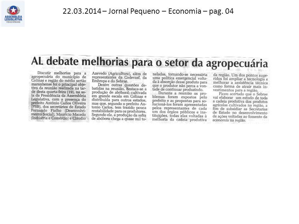 22.03.2014 – Jornal Pequeno – Economia – pag. 04