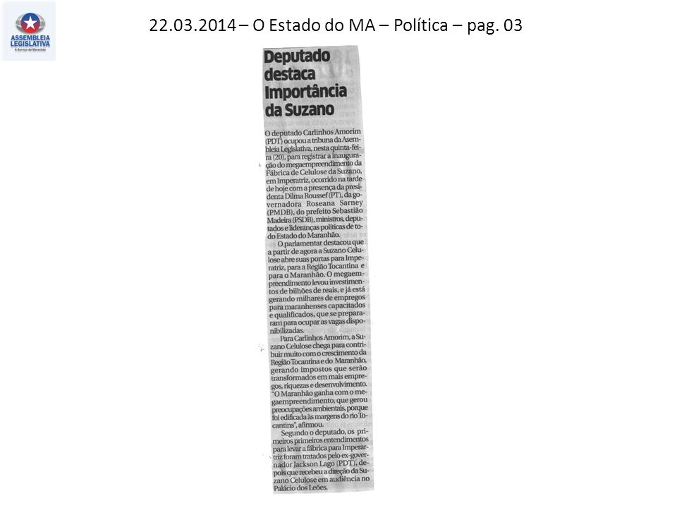 22.03.2014 – O Estado do MA – Política – pag. 03