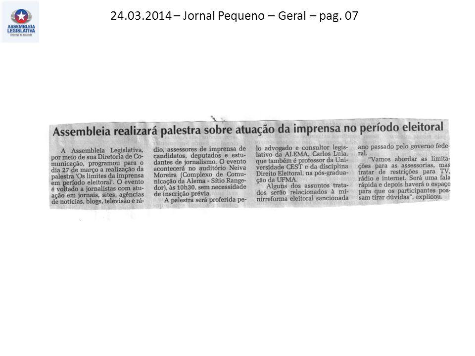 24.03.2014 – Jornal Pequeno – Geral – pag. 07