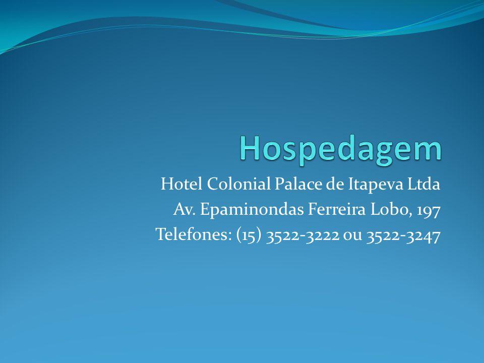 Hotel Colonial Palace de Itapeva Ltda Av.