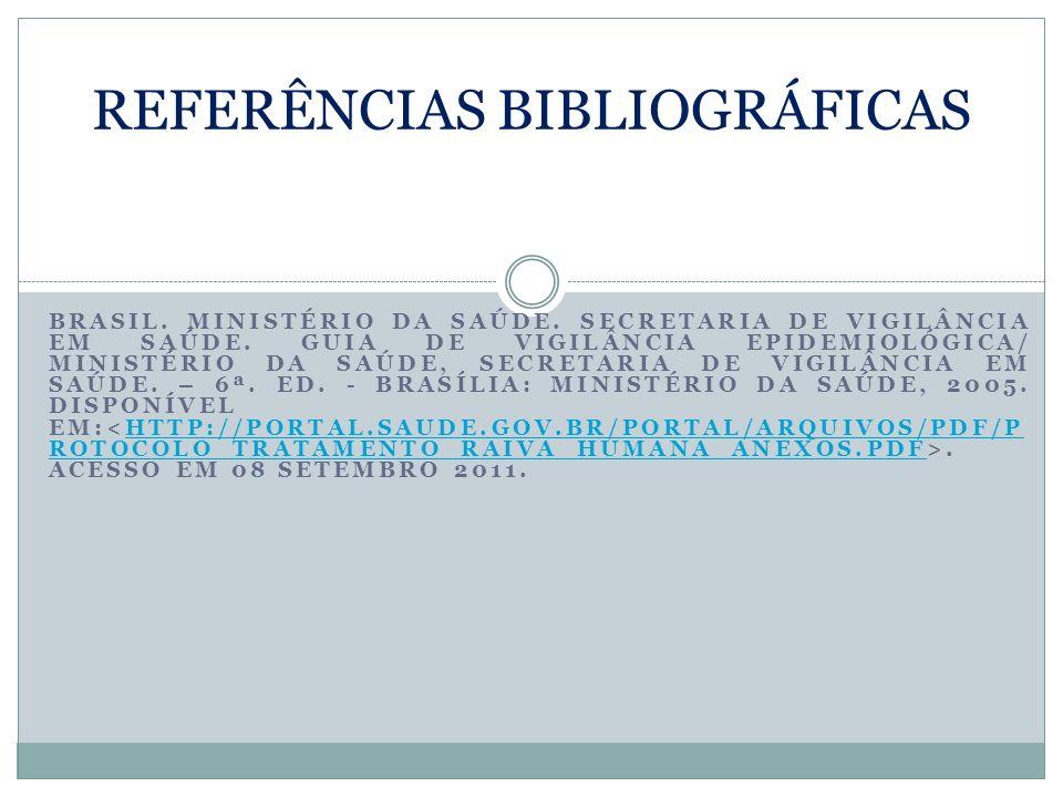 BRASIL. MINISTÉRIO DA SAÚDE. SECRETARIA DE VIGILÂNCIA EM SAÚDE. GUIA DE VIGILÂNCIA EPIDEMIOLÓGICA/ MINISTÉRIO DA SAÚDE, SECRETARIA DE VIGILÂNCIA EM SA