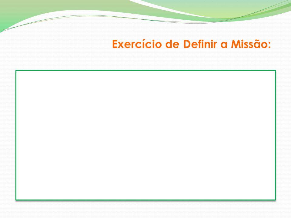 Exercício de Definir a Missão: