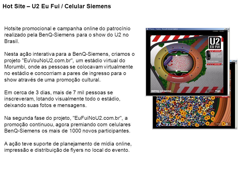 Hot Site – U2 Eu Fui / Celular Siemens Hotsite promocional e campanha online do patrocínio realizado pela BenQ-Siemens para o show do U2 no Brasil. Ne