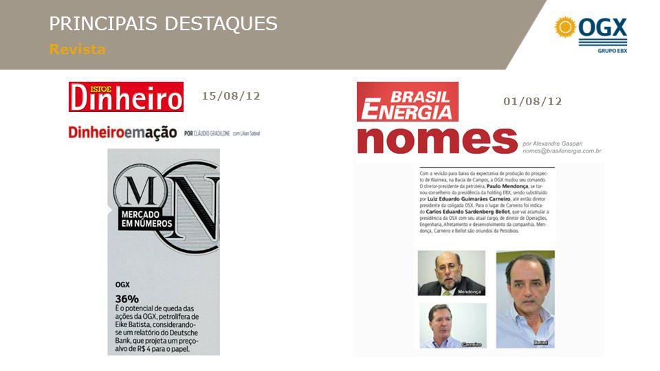 PRINCIPAIS DESTAQUES Revista 15/08/12 01/08/12