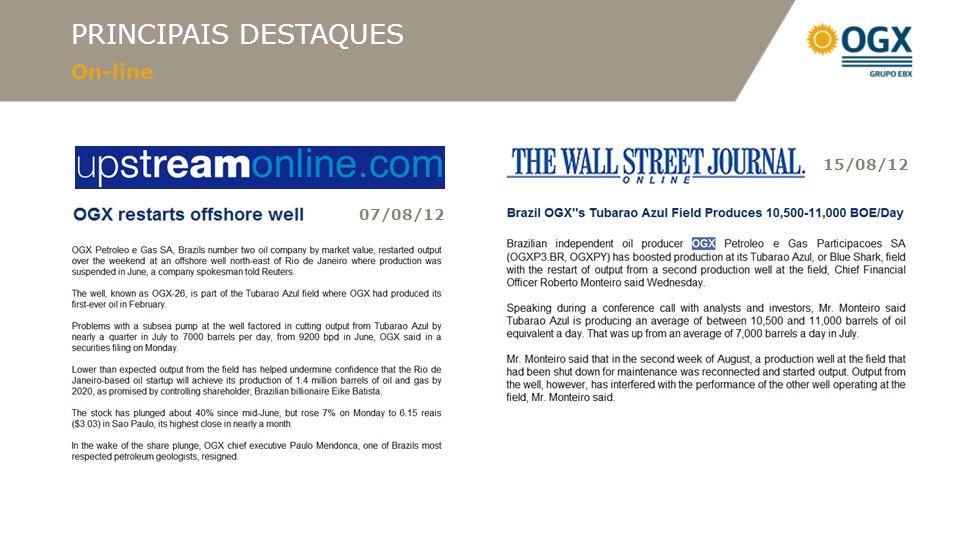 PRINCIPAIS DESTAQUES On-line 07/08/12 15/08/12