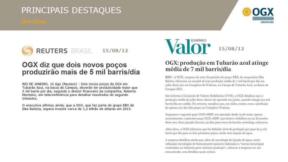PRINCIPAIS DESTAQUES On-line 15/08/12
