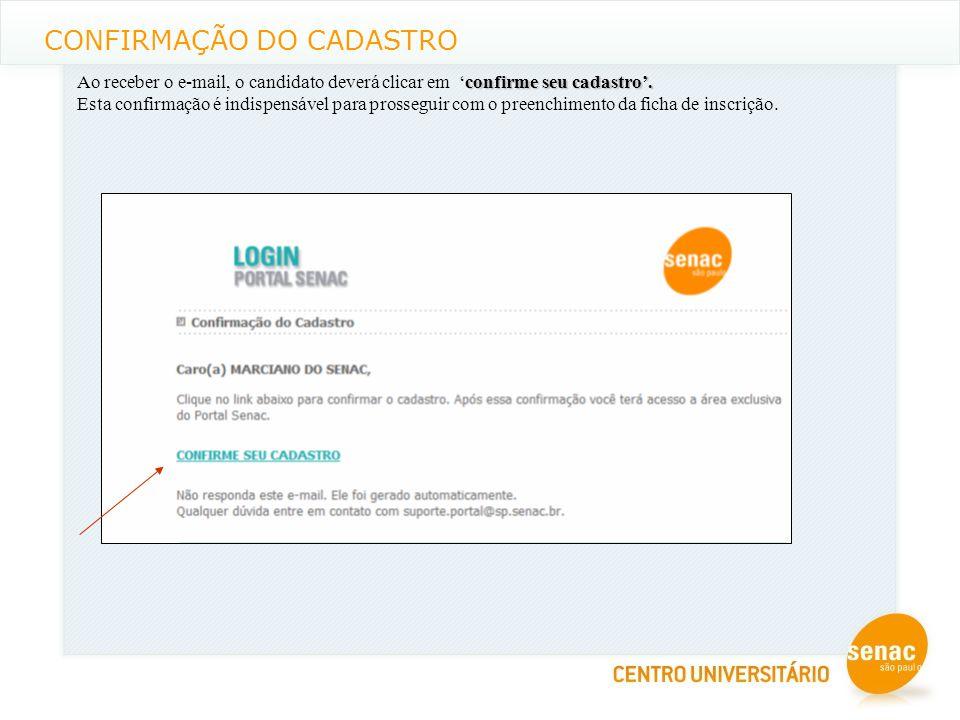 CONFIRMAÇÃO DO CADASTRO confirme seu cadastro'.