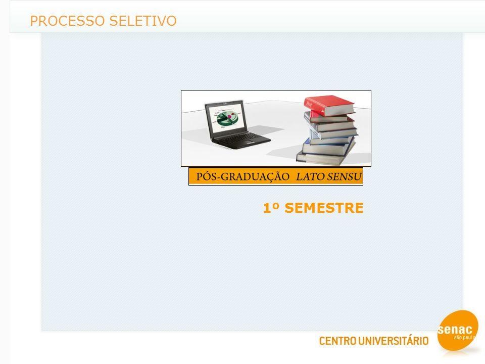 PROCESSO SELETIVO 1º SEMESTRE