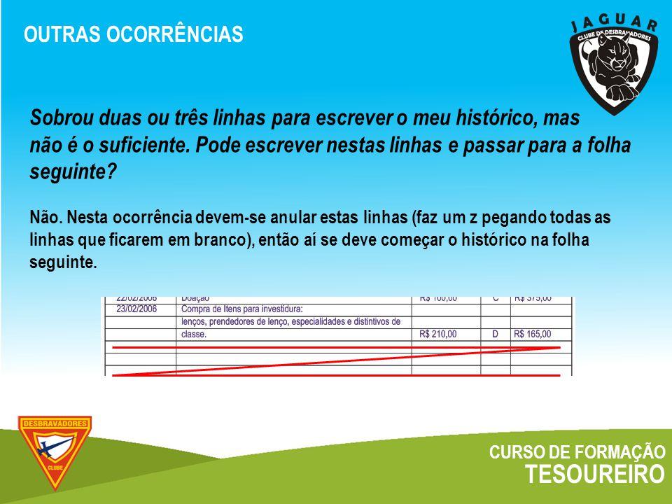 CURSO DE FORMAÇÃO TESOUREIRO OUTRAS OCORRÊNCIAS Não.