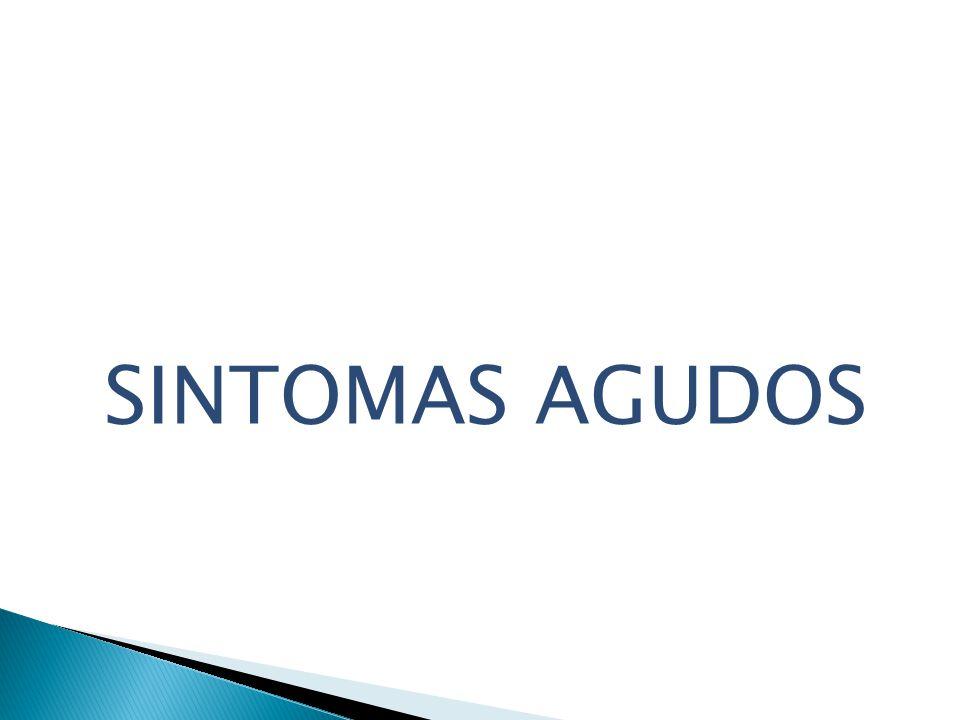 SINTOMAS AGUDOS