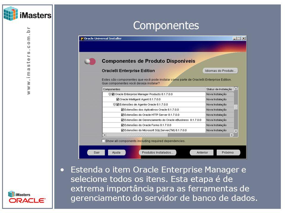 Componentes Management Server Continue selecionando todos os itens de Enterprise manager.