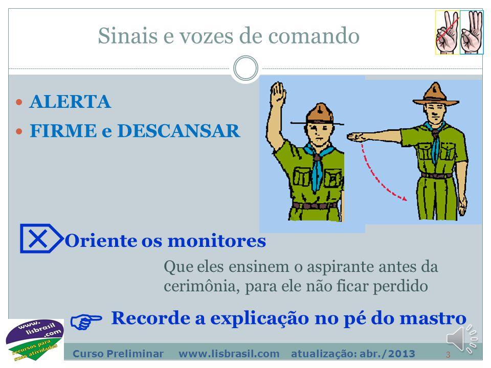 2 Curso Preliminar www.lisbrasil.com atualização: abr./2013 Esta é uma Unidade Didática muito prática, e que será complementada no Básico e Avançado.