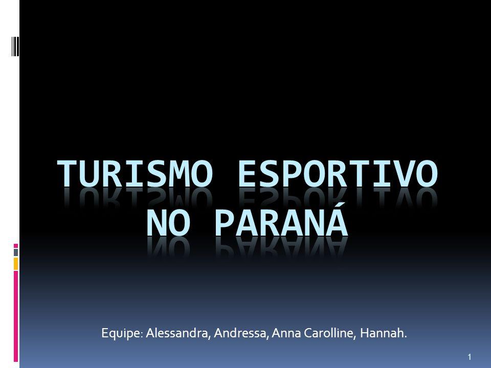 Equipe: Alessandra, Andressa, Anna Carolline, Hannah. 1