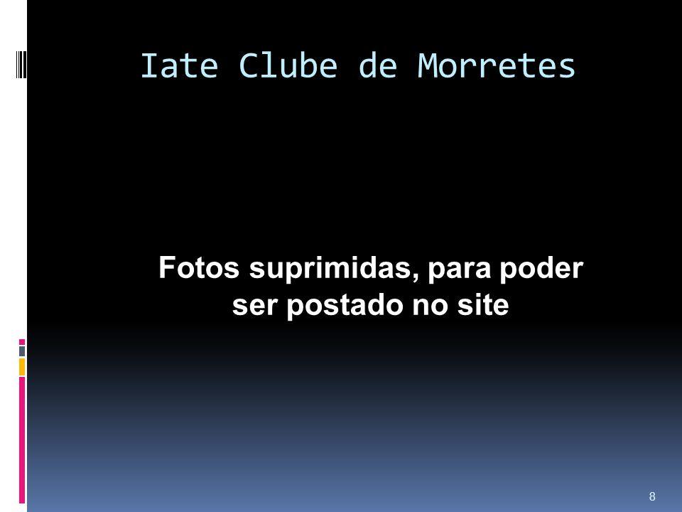 Iate Clube de Morretes 8 Fotos suprimidas, para poder ser postado no site
