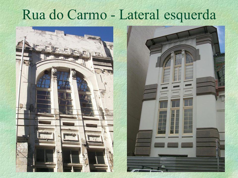 Rua do Carmo - Lateral esquerda