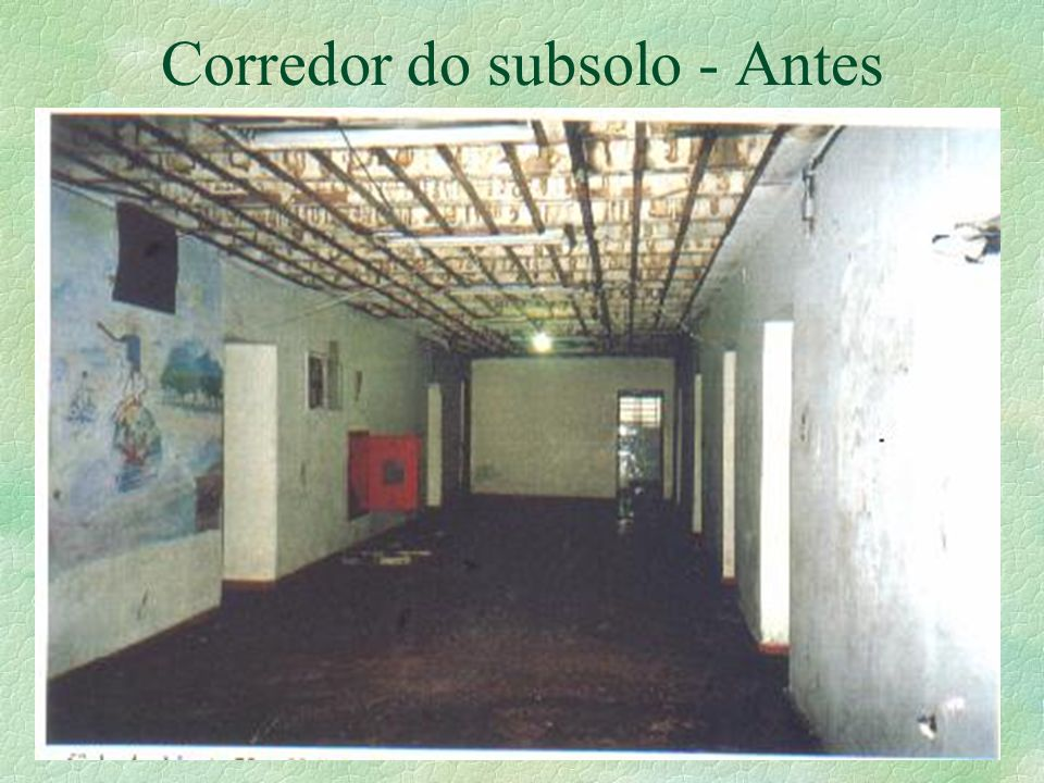 Corredor do subsolo - Antes