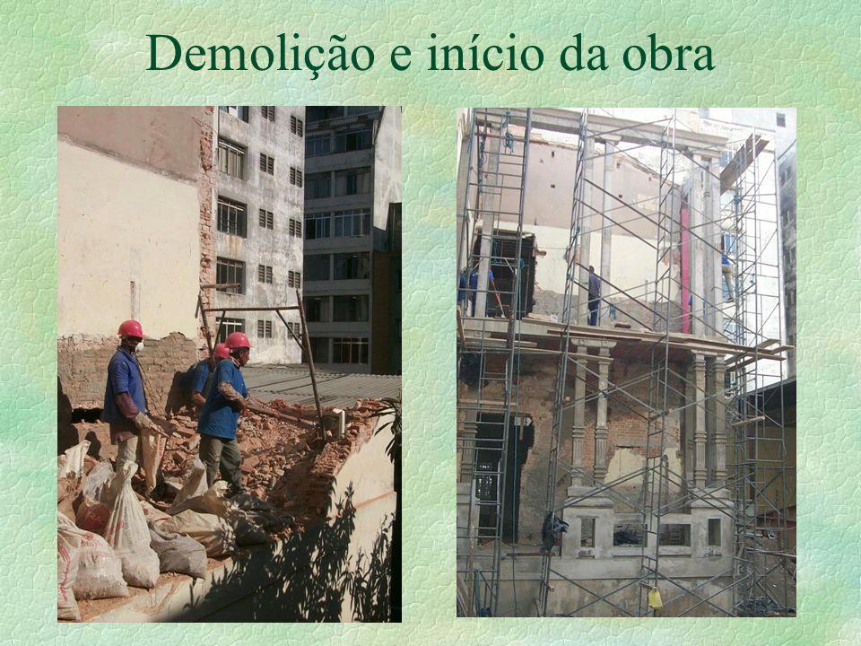 Demolição e início da obra