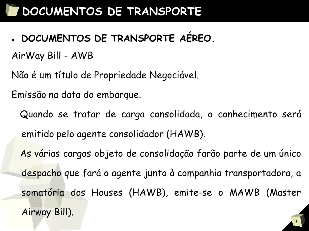 1 DOCUMENTOS DE TRANSPORTE ■ DOCUMENTOS DE TRANSPORTE AÉREO.