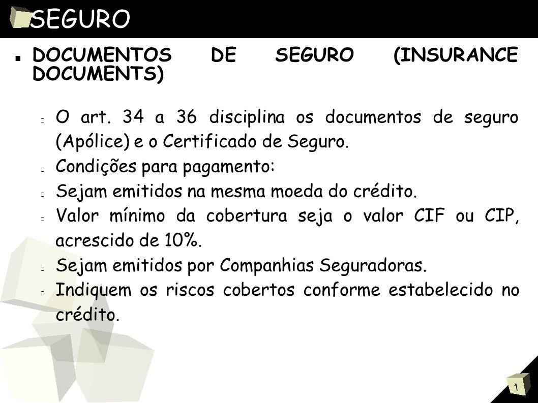 1 SEGURO ■ DOCUMENTOS DE SEGURO (INSURANCE DOCUMENTS) O art.