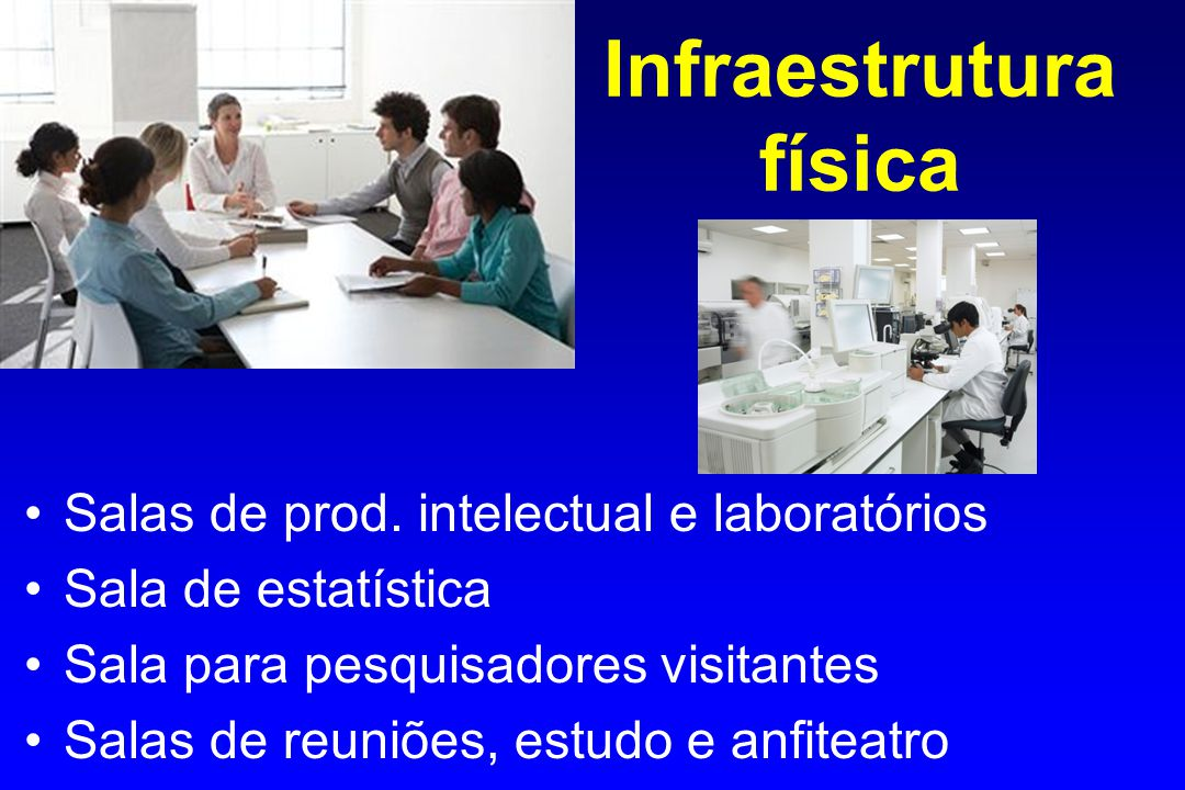 Infraestrutura física Salas de prod.