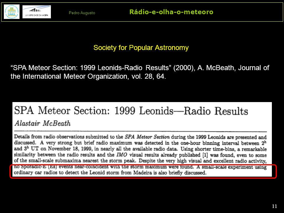 11 Rádio-e-olha-o-meteoro UNIVERSIDADE DA MADEIRA Pedro Augusto SPA Meteor Section: 1999 Leonids-Radio Results (2000), A.