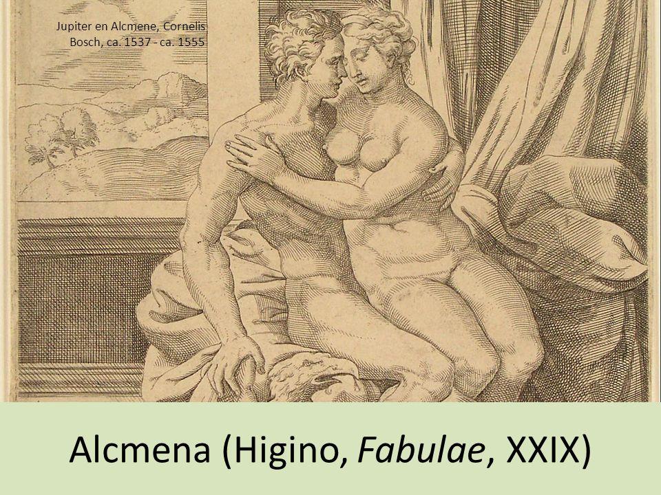 Alcmena (Higino, Fabulae, XXIX) Jupiter en Alcmene, Cornelis Bosch, ca. 1537 - ca. 1555
