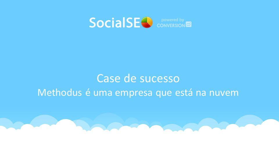 Case de sucesso Methodus é uma empresa que está na nuvem