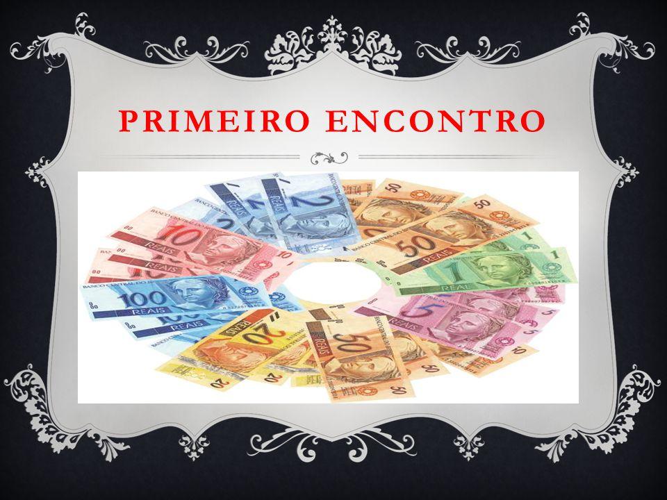 1ª ETAPA: PRÁTICA SOCIAL INICIAL  Vamos iniciar trabalhando com o dinheirinho (cédula e moedas), irei distribuir os dinheirinhos aleatoriamente entre os alunos.