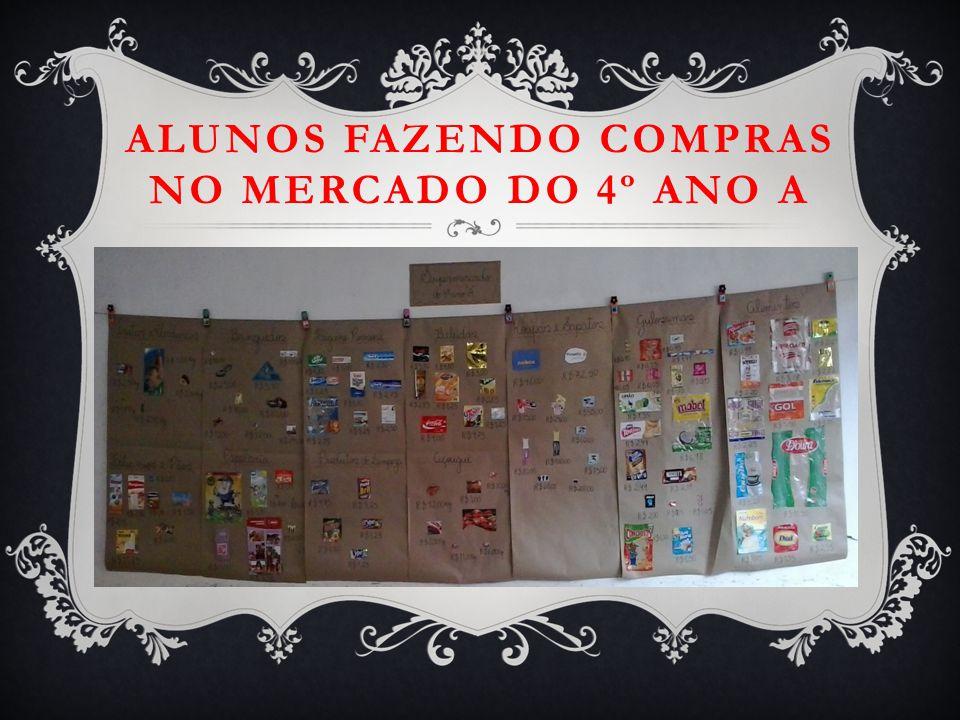 ALUNOS FAZENDO COMPRAS NO MERCADO DO 4º ANO A